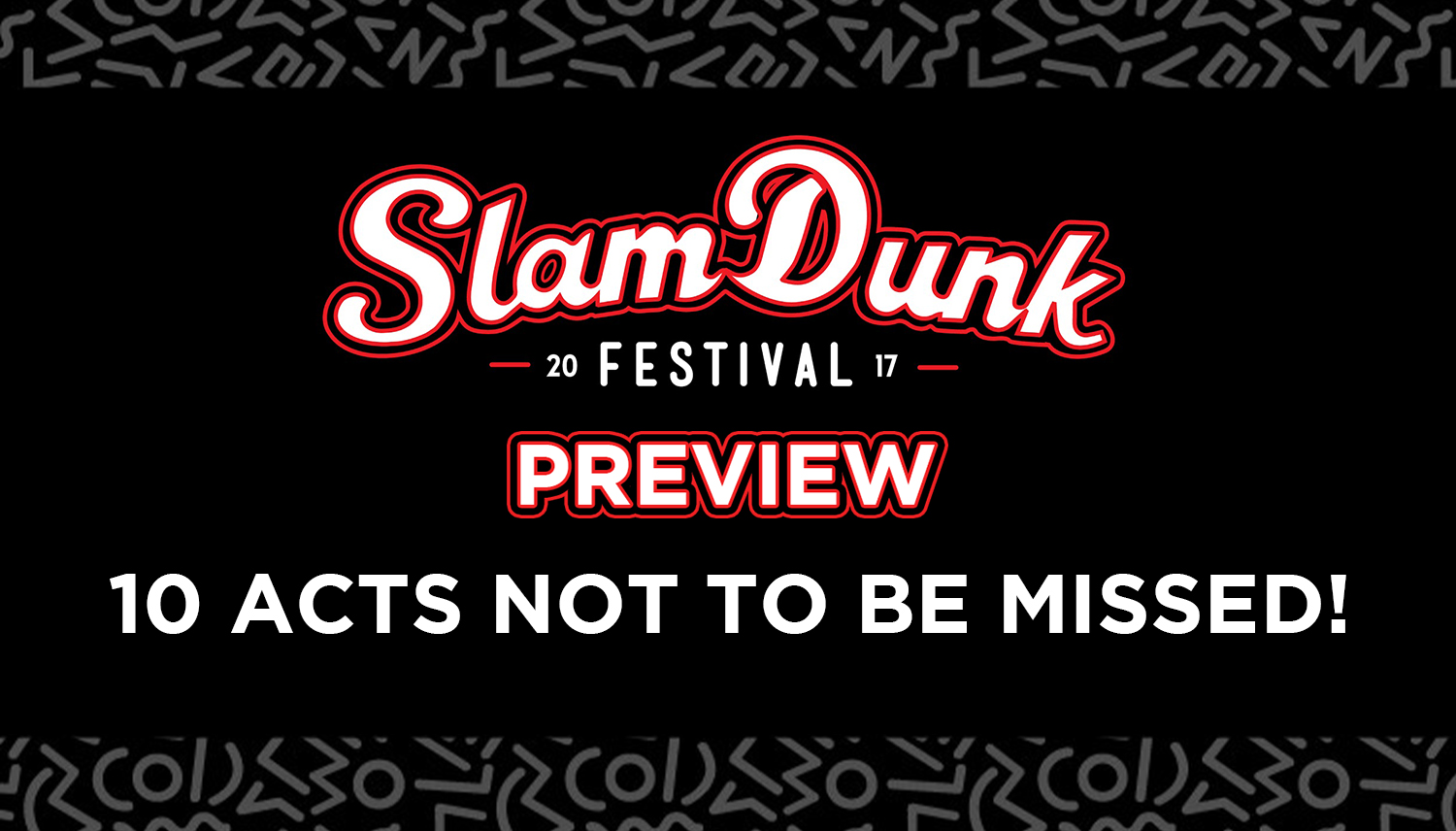 slam dunk preview 2017